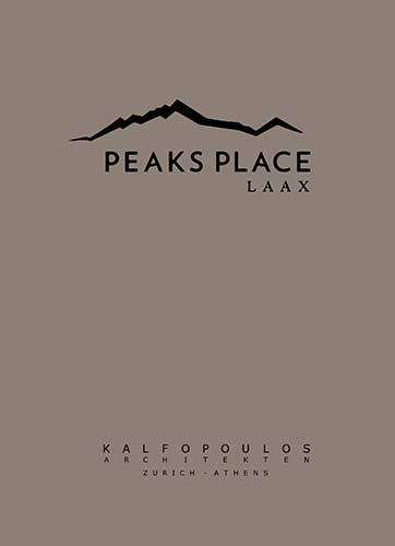 Kalfopoulos Architkten Zürich - Peaks Place - Laax Buch